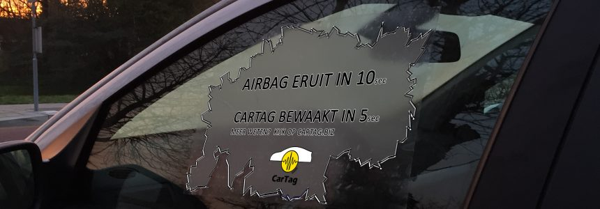 Airbag eruit in 10 (sec),  CarTag bewaakt in 5(sec)